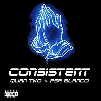 Consistent (feat. Psa Blanco)