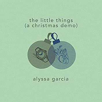 The Little Things (A Christmas Demo)