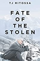 Fate of the Stolen