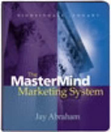 The Mastermind Marketing System by Jay Abraham (Nightingale Conant) by Jay Abraham(1997-01-01)