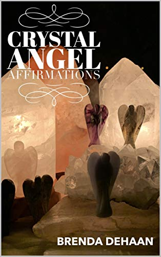 Book: Crystal Angel Affirmations by Brenda DeHaan