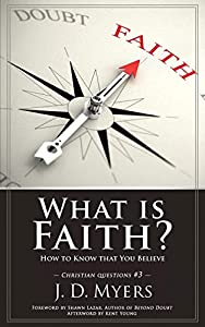 ⇒ Libro Gratis What is Faith? How to Know that You Believe