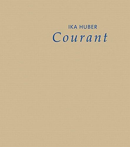 Ika Huber - Courant