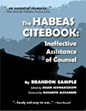 Image of The Habeas Citebook: Ineffective Assistance of Counsel by Brandon Sample(January 1, 2010) Paperback