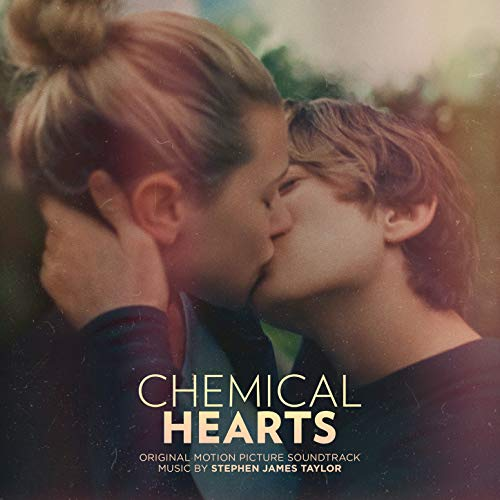 Chemical Hearts (Original Motion Picture Soundtrack)