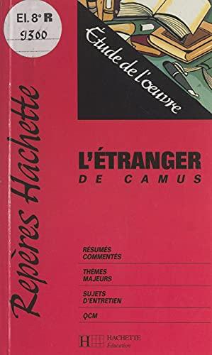 L'étranger, de Camus: Étude de l'œuvre (French Edition)