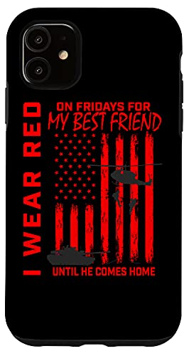 iPhone 11 Red Friday Best Friend Military Remember Deployed USA Flag Case