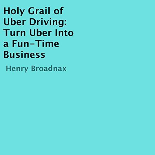 Holy Grail of Uber Driving audiobook cover art