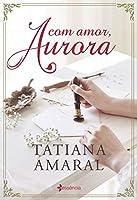 Com Amor, Aurora (Em Portugues do Brasil)
