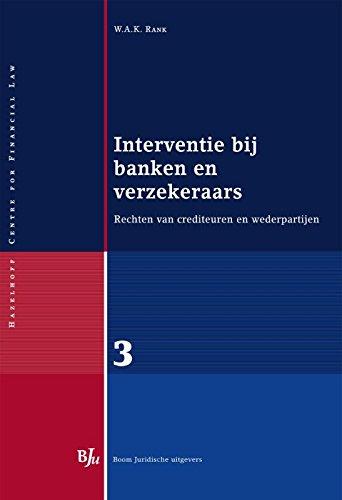 Interventie bij banken en verzekeraars: rechten van crediteuren en wederpartijen