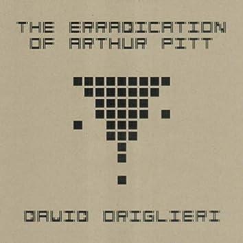 The Eradication of Arthur Pitt