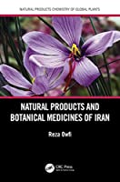 Natural Products and Botanical Medicines of Iran (Natural Products Chemistry of Global Plants)