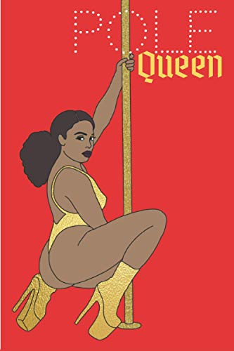 Pole Queen: The coolest Pole dance journal. Your favorite workbook to save your moves, combos, & notes during and after your pole dance class ... Gift Idea for all pole dance lovers & performers