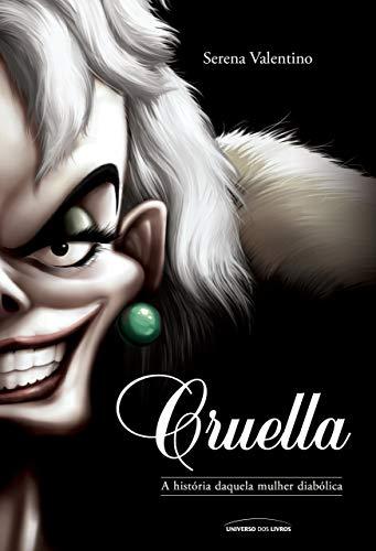 Cruella: A história daquela mulher diabólica: 7