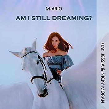 Am I Still Dreaming? (feat. Jessia & Nicky Moran)