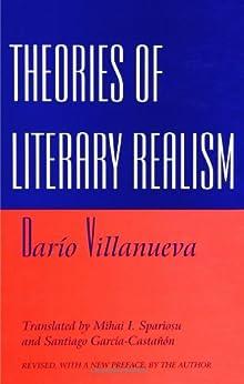 Theories of Literary Realism (SUNY series, The Margins of Literature) (English Edition) par [Dario Villanueva, Mihai I. Spariosu, Santiago B. Castanon]