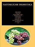Natürliche Diuretika: Trauben, Kaffee, Wassermelone, Löwenzahn, Alkohol, Sellerie, Petersilie,...