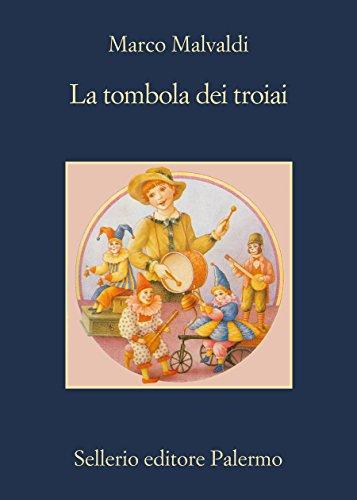 La tombola dei troiai (I delitti del BarLume Vol. 6)