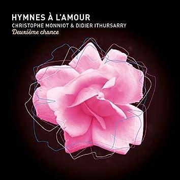 Hymnes à l'amour, deuxième chance