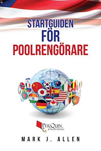 Startguiden för Poolrengörare (Swedish Edition)
