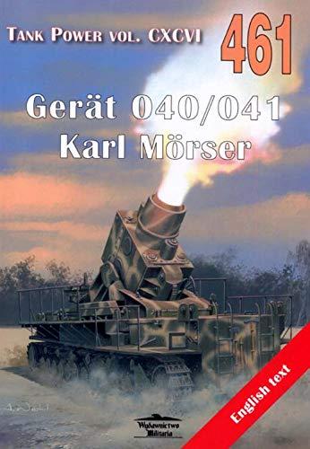 Tank Power Vol. CXCVI 461 Gerat 040/041 Karl Morser - Janusz Ledwoch [KSIÄĹťKA]
