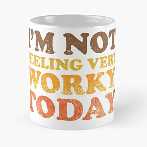 Desconocido Work Im Today Feeling Hate Very Not Career Worky Taza de café con Leche 11 oz