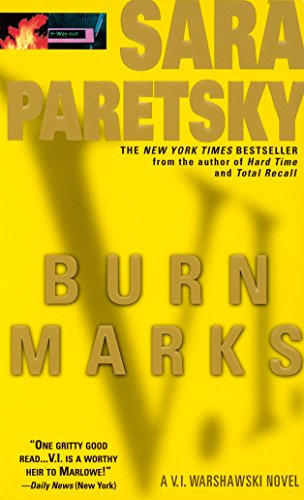 Burn Marks: A V. I. Warshawski Novelの詳細を見る