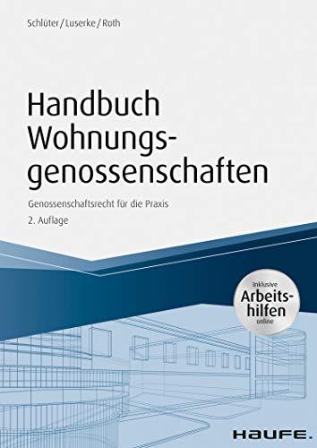 Handbuch Wohnungsgenossenschaften: Genossenschaftsrecht für die Praxis (Haufe Fachbuch 6765)