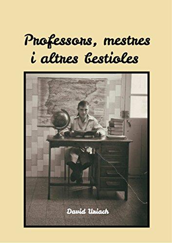 Professors, mestres i altres bestioles: Guia de camp (Catalan Edition)