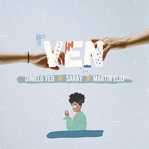 Dimelo Yed & Saray feat. Saray & Martin Eliu