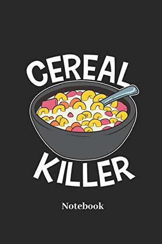 Cereal Killer Notebook: Liniertes Notizbuch für Frühstück, Müsli und Cornflakes Fans - Notizheft Klatte für Männer, Frauen und Kinder