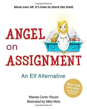 Angel on Assignment - An Elf Alternative