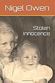 STOLEN INNOCENCE: MEMOIRS OF A CHILD MIGRANT