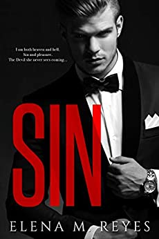 Sin (Beautiful Sinner Series Book 1) by [Elena M. Reyes]