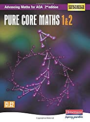 Advancing Maths for AQA: Pure Core 1 & 2