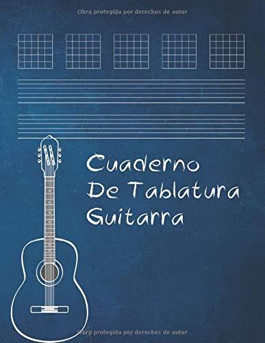 Cuaderno De Tablatura Guitarra: Guitarra Seis Cuerdas   regalo para guitarristas estudiantes...