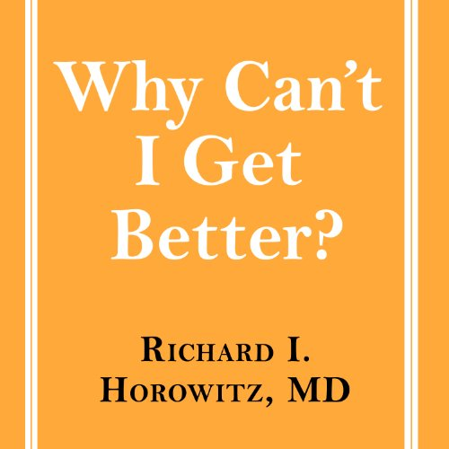 Why Can't I Get Better? audiobook cover art