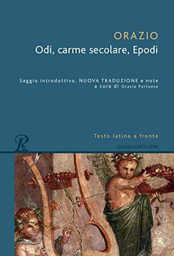 Odi-Carme secolare-Epodi. Testo latino a fronte