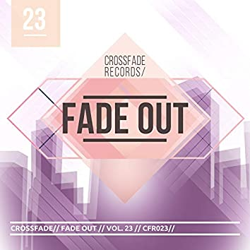Fade Out 23