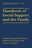 Handbook of Social Support and the Family (Springer Series on Stress and Coping)