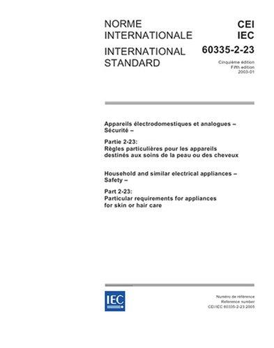 IEC 60335-2-23 Ed. 5.0 b:2005, H...