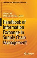 Handbook of Information Exchange in Supply Chain Management (Springer Series in Supply Chain Management, 5)
