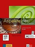 Aspekte. Lehrbuch. Per le Scuole superiori. Con DVD-ROM. Con espansione online: Aspekte Neu B1plus Lehrbuch mit DVD [Lingua tedesca]: Mittelstufe Deutsch. Lehrbuch mit DVD
