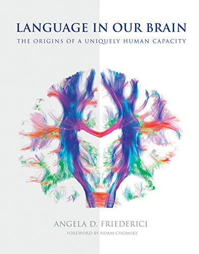 Language in Our Brain: The Origins of a Uniquely Human Capacity (English Edition)