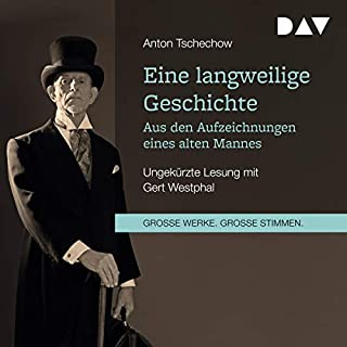 Eine langweilige Geschichte     Aus den Aufzeichnungen eines alten Mannes              Autor:                                                                                                                                 Anton Tschechow                               Sprecher:                                                                                                                                 Gert Westphal                      Spieldauer: 2 Std. und 59 Min.     2 Bewertungen     Gesamt 5,0