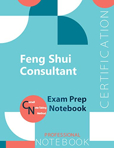 """Feng Shui Consultant Certification Exam Preparation Notebook, examination study writing notebook, Office writing notebook, 154 pages, 8.5"""" x 11"""", Glossy cover"""