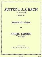 バッハ (ラフォッス編) : 無伴奏チェロ組曲 (トロンボーンソロ) ルデュック出版