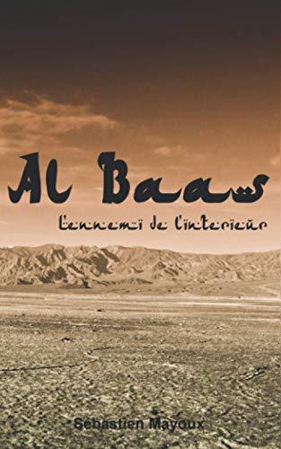 Al Baas (L'ennemi de l'intérieur): Un polar dans la veine d'Homeland et du Bureau des Légendes