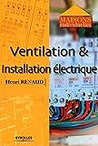 Ventilation et installation electrique (Maisons individuelles)