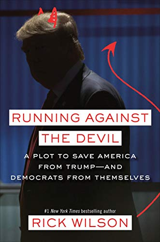 Image of Running Against the Devil: A Plot to Save America from Trump--and Democrats from Themselves